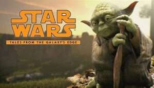 Star Wars: Tales from the Galaxy's Edge @ [DollarVR.com]
